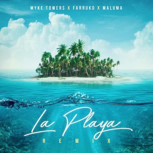 Myke Towers, Maluma, Farruko - La Playa (Remix)  (2020)
