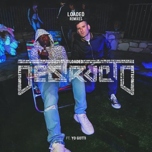 Destructo, Yo Gotti - Loaded (feat. Yo Gotti) (Walker & Royce Remix)  (2020)