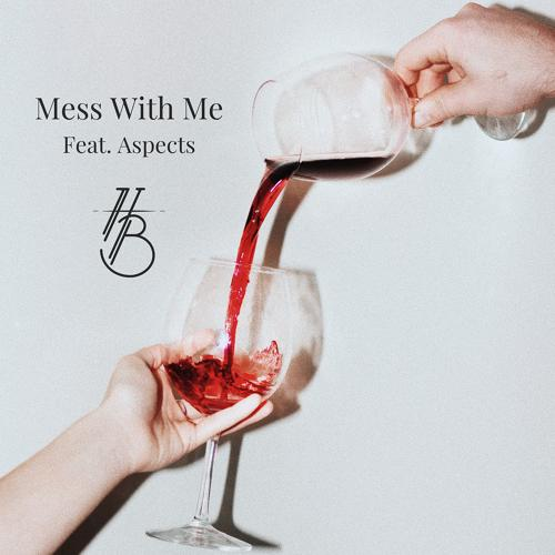 Harea Band, Aspects - Mess With Me  (2020)