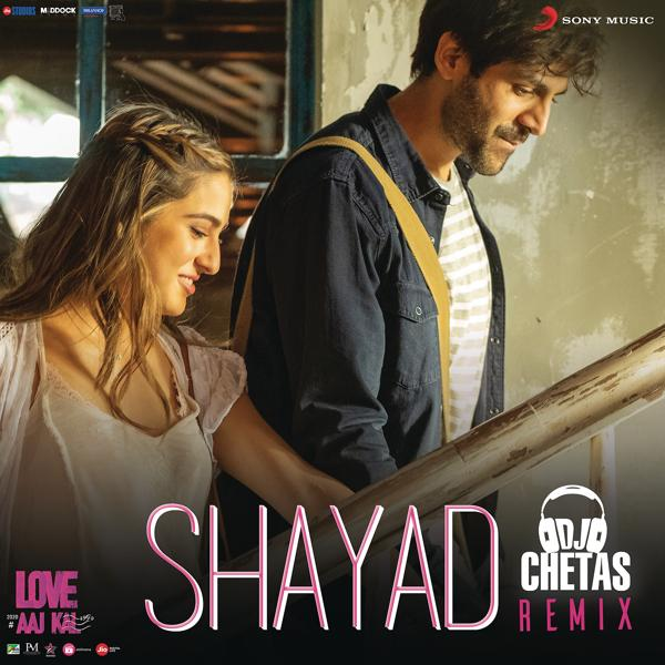 Альбом: Shayad Remix (By DJ Chetas) (From