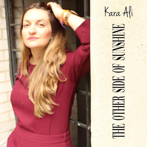Kara Ali - The Other Side of Sunshine  (2019)