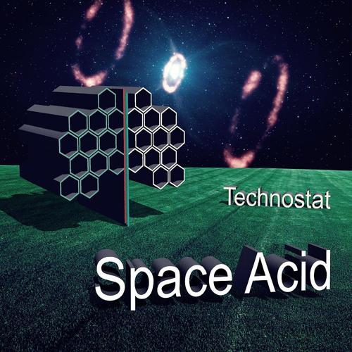 Technostat - Space Acid (Original Mix)  (2019)