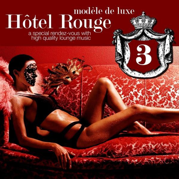 Альбом: Hotel Rouge Vol.3