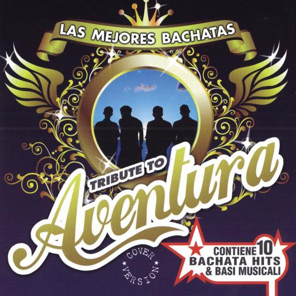 Альбом: Las Mejores Bachatas Tribute to Aventura