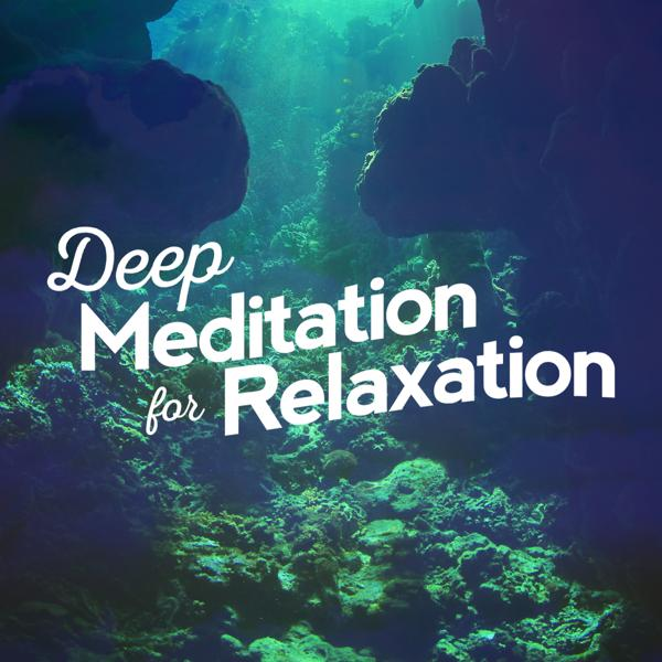 Альбом: Deep Meditation for Relaxation