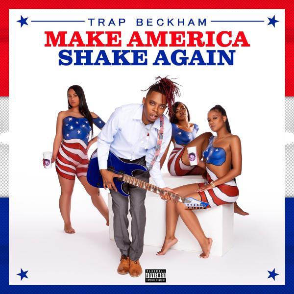 Альбом: Make America Shake Again