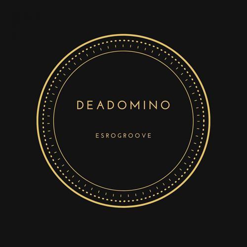 Deadomino - Esrogroove