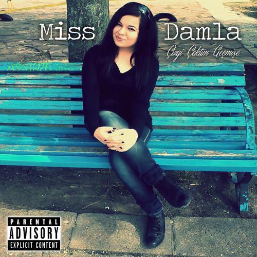 Miss Damla, Dj Skandal, Mc SonSöz - Hakkım Haram Olsun  (2014)