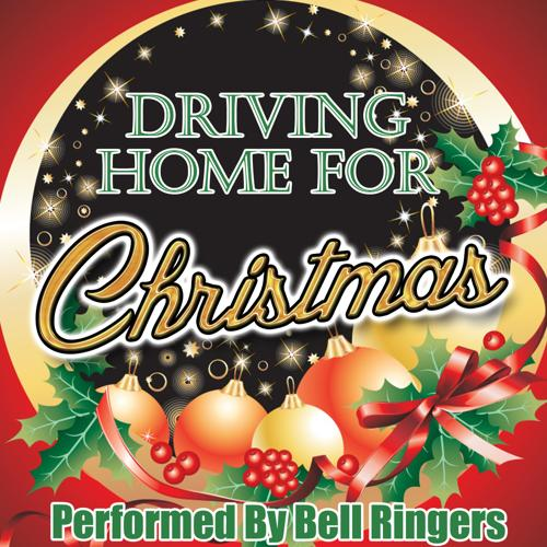 Bell Ringers - Driving Home for Christmas  (2013)