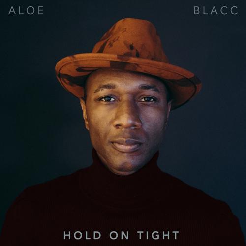 Aloe Blacc - Hold On Tight  (2020)