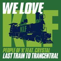 People Of 'K' - Last Train to Trancentral (Klass 66 Radio Edit)