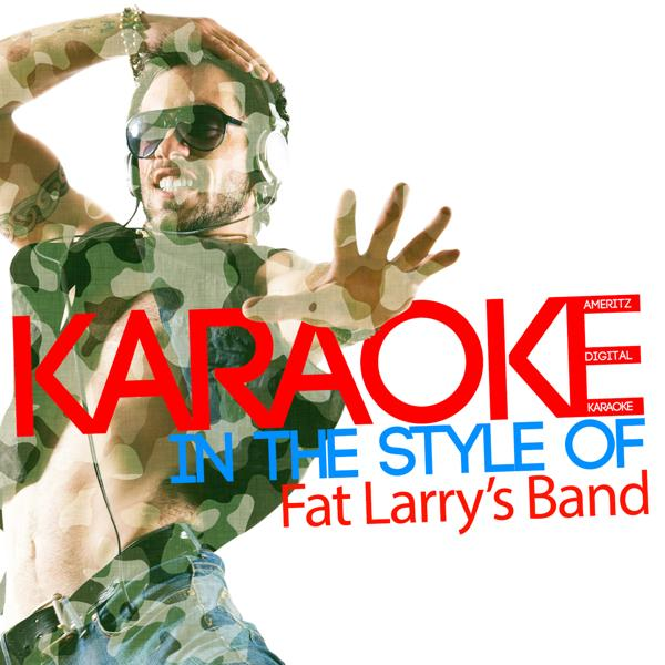 Альбом: Karaoke (In the Style of Fat Larry's Band)