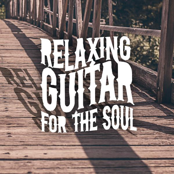 Альбом: Relaxing Guitar for the Soul