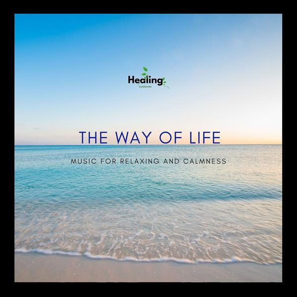 Альбом: The Way of Life - Music for Relaxing and Calmness