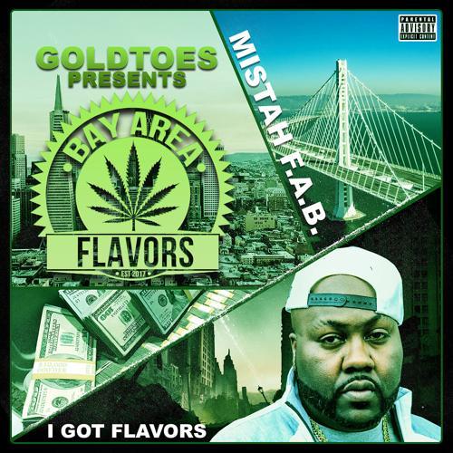 Mistah F.A.B. - I Got Flavors  (2020)