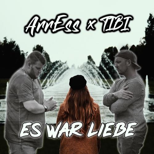 ArrEss, TIBI - Es war Liebe  (2020)