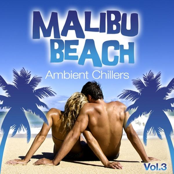 Альбом: Malibu Beach Ambient Chillers, Vol.3 (Global Chill Out and Erotic Lounge Pearls)