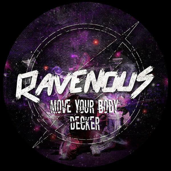 Альбом Move Your Body исполнителя DeckeR