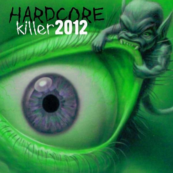 Альбом: Hardcore Killer 2012