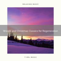 Sleep Sounds of Nature - Winter Holidays Among the Trees with All-Time Classics and All Woods Noises for Sleep