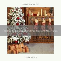 XMAS Moods 2020 - Peace and Happiness by a Christmas Tree with Recharging Songs and Winter Relaxing Sounds