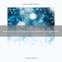 Silent Night Sounds - Prosperity and Joy Under a Mistletoe with Soothing Songs and Winter Relaxing Sounds