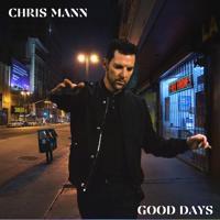 Chris Mann - Good Days