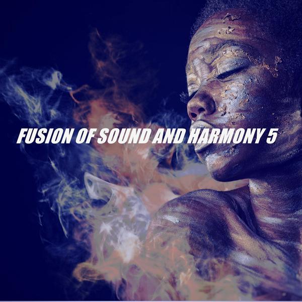 Альбом: FUSION OF SOUND AND HARMONY 5