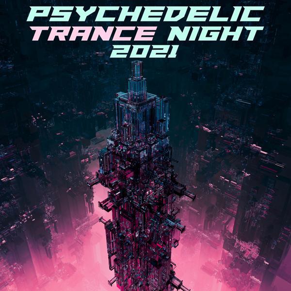 Альбом: Psychedelic Trance Night 2021
