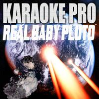 Karaoke Pro - Real Baby Pluto (Originally Performed by Future and Lil Uzi Vert) (Instrumental Version)