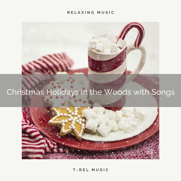 Альбом: Christmas Holidays in the Woods with Songs