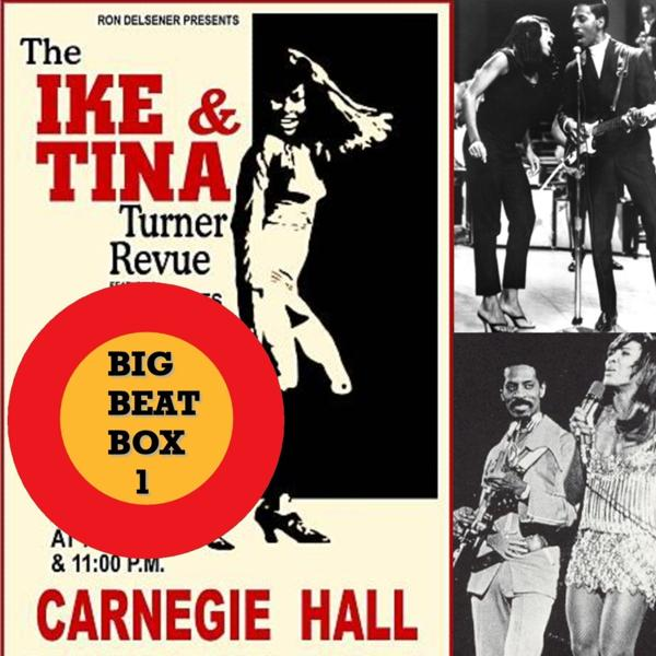 Альбом: Ike & Tina Turner's Big Beat Box, Vol. 1
