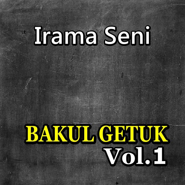 Альбом: Bakul Getuk Irama Seni, Vol. 1