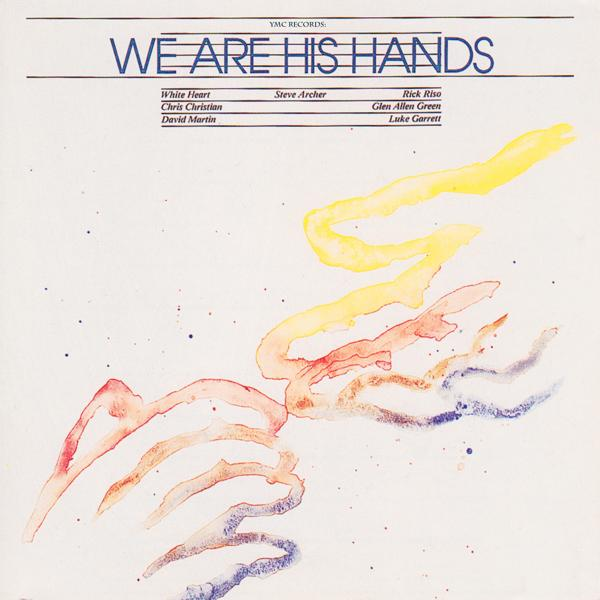 Альбом: We Are His Hands