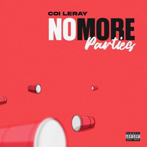 Coi Leray - No More Parties  (2021)