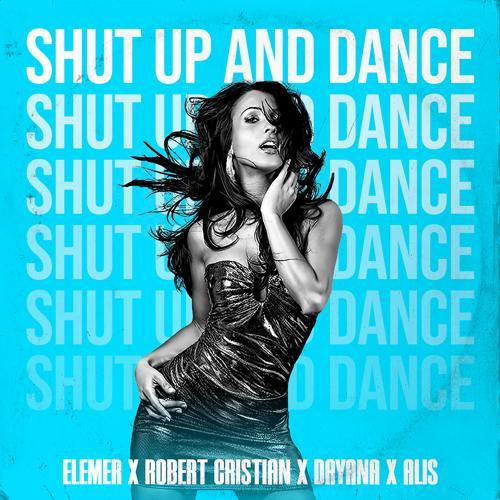 Elemer, Robert Cristian, Dayana, Alis - Shut Up and Dance