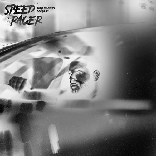 Masked Wolf - Speed Racer  (2018)