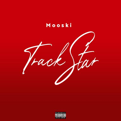 Mooski - Track Star  (2020)