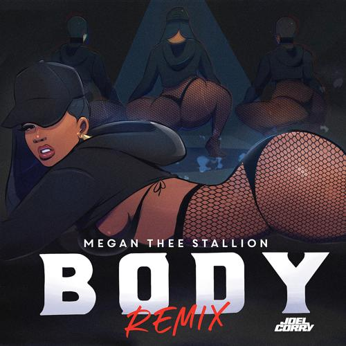 Megan Thee Stallion - Body (Joel Corry Remix)  (2021)