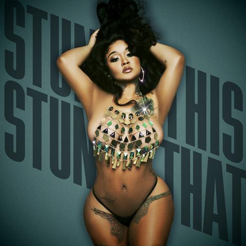 Stunna Girl - STUNNA THIS STUNNA THAT  (2021)