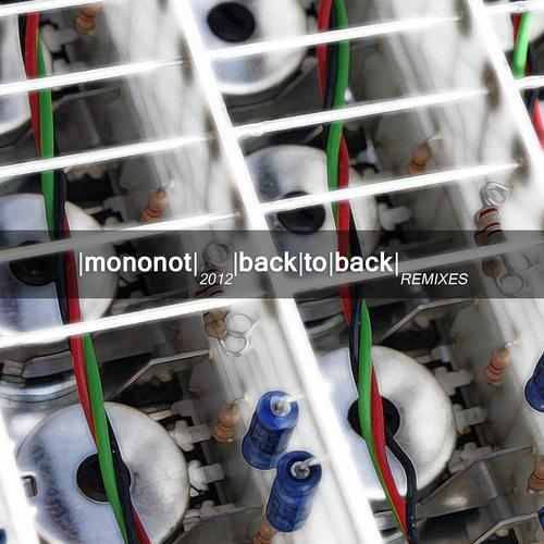 Mononot - Back to Back (Single Version)  (2012)