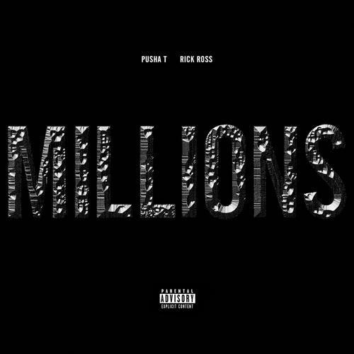 Pusha T, Rick Ross - Millions (Explicit Version)  (2013)