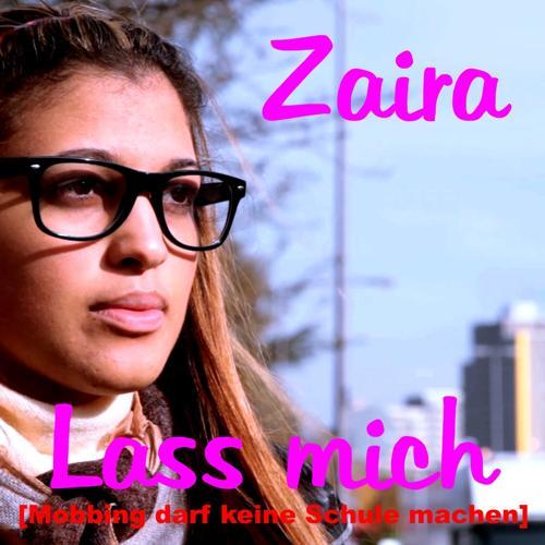 Zaira - Lass mich (Radio edit)  (2013)