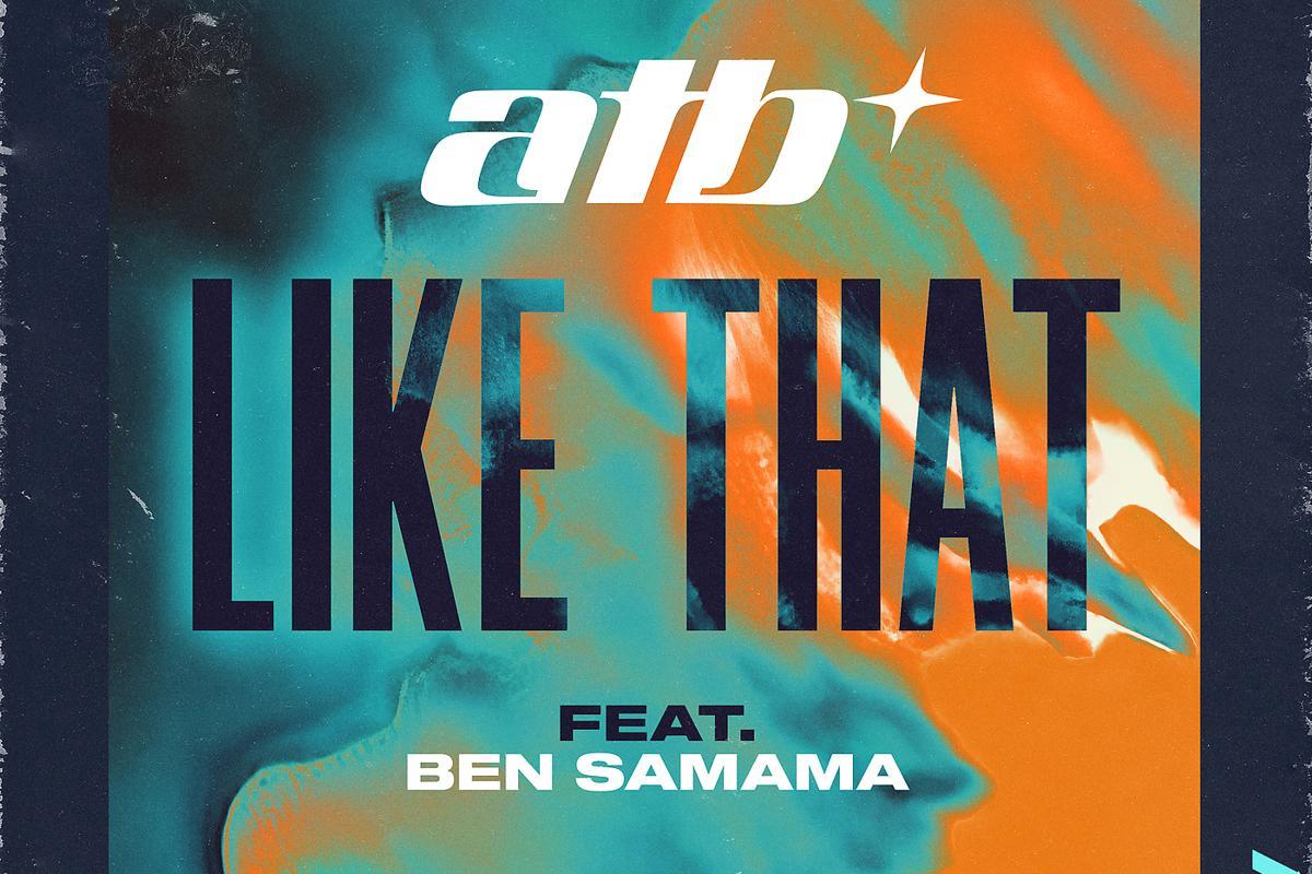 ATB, Ben Samama - Like That
