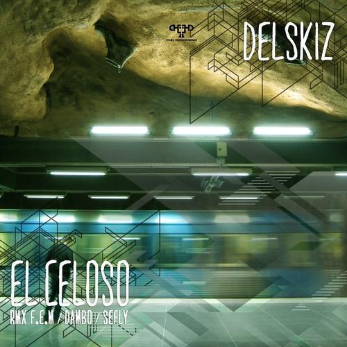 Delskiz - El Celoso  (2014)