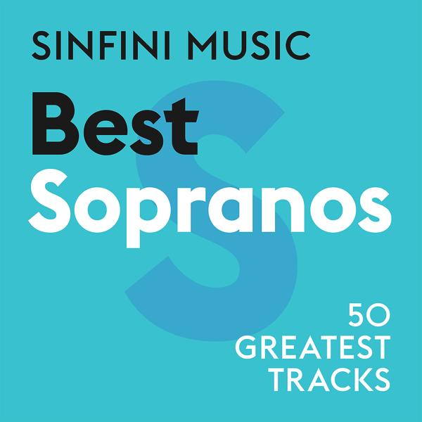 Альбом: Sinfini Music: Best Sopranos
