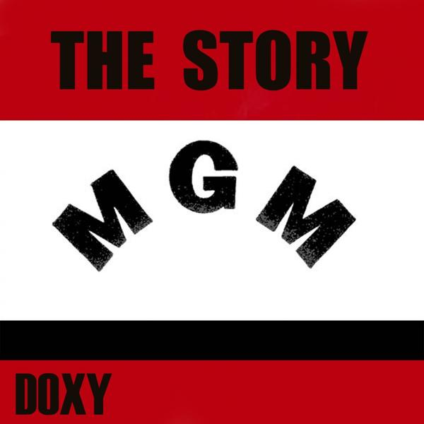 Альбом The Story MGM (Doxy Collection Remastered)