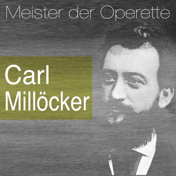 Альбом: Meister der Operette: Carl Millöcker