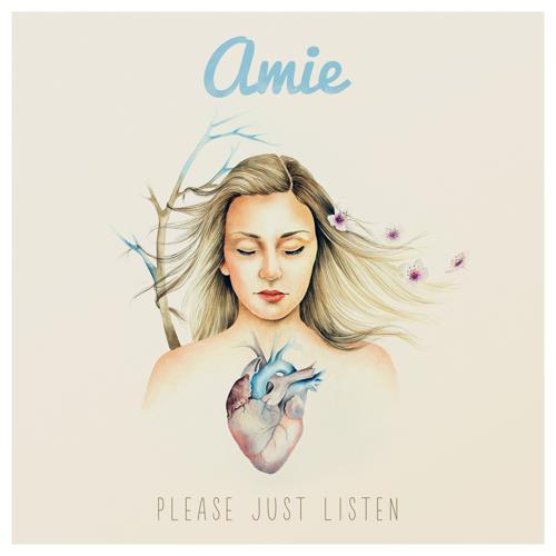 Amie - Please Just Listen  (2015)