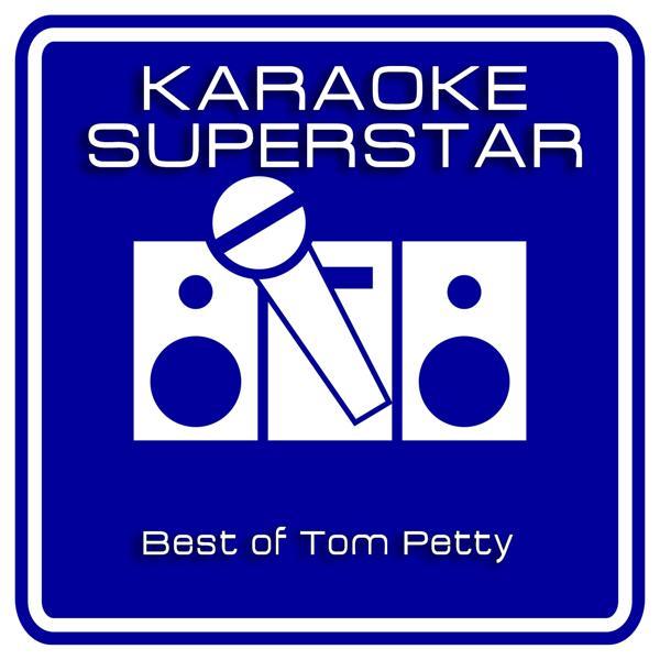 Альбом: Best Of Tom Petty (Karaoke Version)
